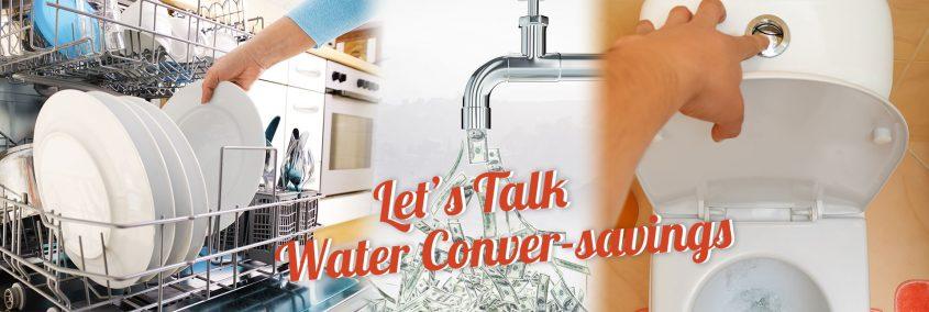 Water Conver-Savings!
