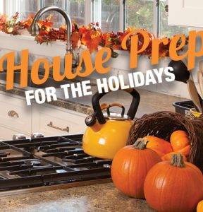 Thanksgiving – House Prep for Holidays