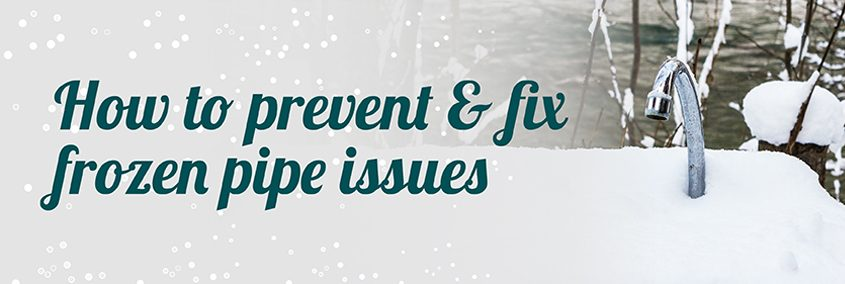 How to Prevent & Fix Frozen Pipe Issues