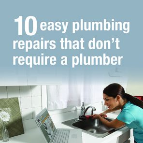 10 Easy Plumbing Repairs that Don't Require a Plumber