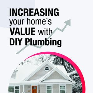 Increasing Your Home's Value with DIY Plumbing