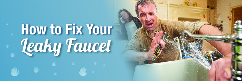 Do You Know How to Fix Your Leaky Faucet?